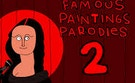 Famous Paintings Parody 2