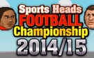 Sports Heads Soccer Championship 2014-2015